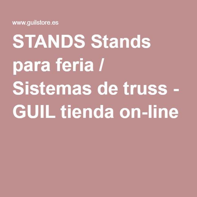 STANDS Stands para feria / Sistemas de truss - GUIL tienda on-line