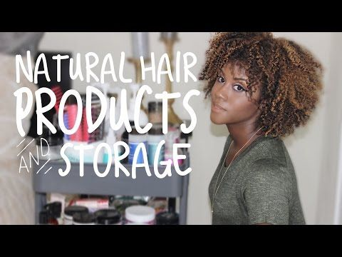 $30) My Natural Hair Products + Storage Solution | Iknowlee