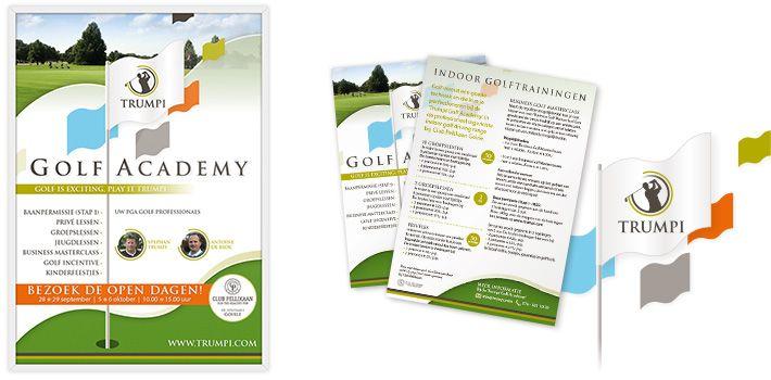 Voor de Trumpi Golf Academy hebben wij een poster en een flyer ontworpen. Bij sportschool Club Pellikaan Goirle, Breda en Tilburg hangen posters en liggen er flyers.