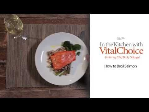 Best 25 how to broil salmon ideas on pinterest salmon grilled recipe video how to broil salmon vital choice wild seafood organics forumfinder Choice Image