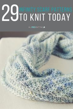 Find 29 infinity scarf patterns to knit today in this exciting collection of…