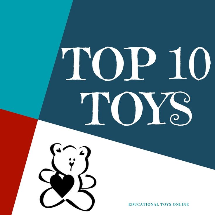 The Top 10 Toys for Children