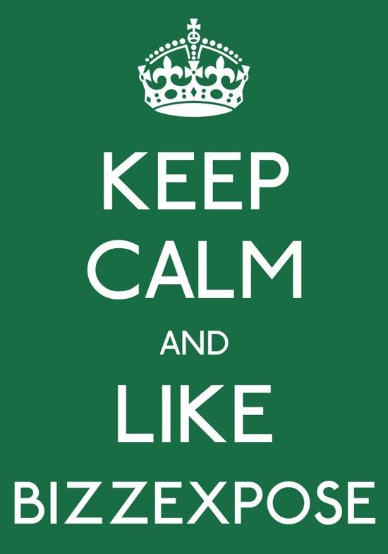 Keep Calm- Bizzexpose