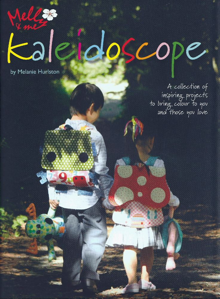Kaleidoscope is the first book by Melly & Me with 12 fantastic patterns