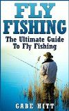 Free Kindle Book -  [Sports & Outdoors][Free] Fly Fishing: The Ultimate Guide To Fly Fishing Check more at http://www.free-kindle-books-4u.com/sports-outdoorsfree-fly-fishing-the-ultimate-guide-to-fly-fishing/