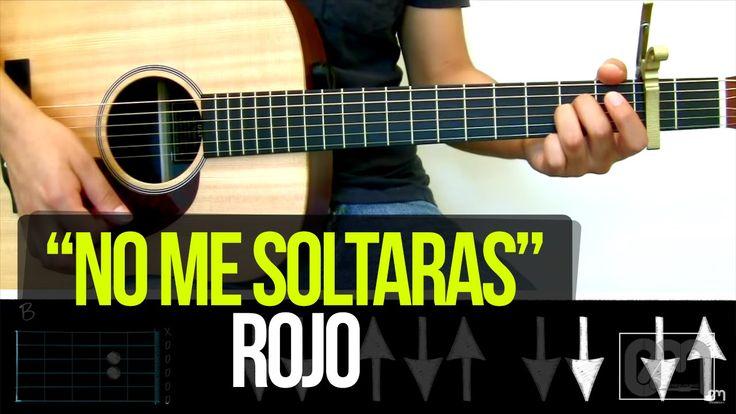 """""""No me soltaras"""" Rojo - TUTORIAL"""
