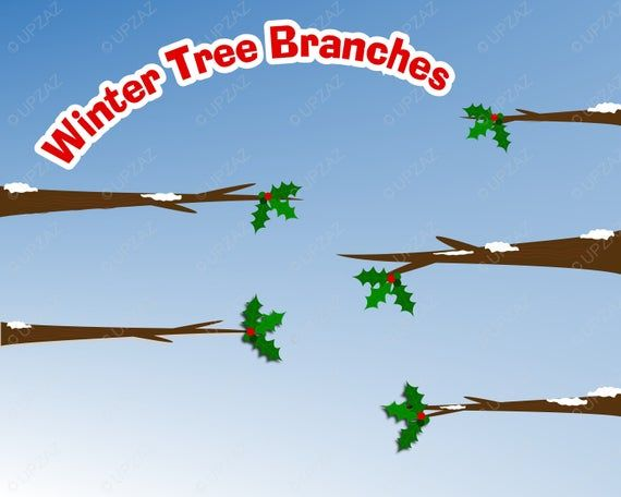 Winter Tree Branches Clipart Uz821 Snow Treeclipart Branchclipart Scrapbook Hollyleaf Treeli Tree Branch Decal Christmas Tree Clipart Wall Art Branches