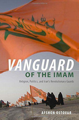 199387893 - Vanguard of the Imam: Religion, Politics, and Iran's Revolutionary Guards - Vanguard of the Imam: Religion, Politics, and Iran's Revolutionary Guards by Afshon Ostovar  199387893[/...  #199387893 #AfshonOstovar #eTextbook #Textbooks