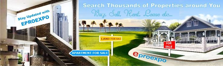 #Buy, #Sell, #Rent, #Lease Etc..........Find your Dream #property by the #exhibition http://www.eproexpo.com  . Coming Soon