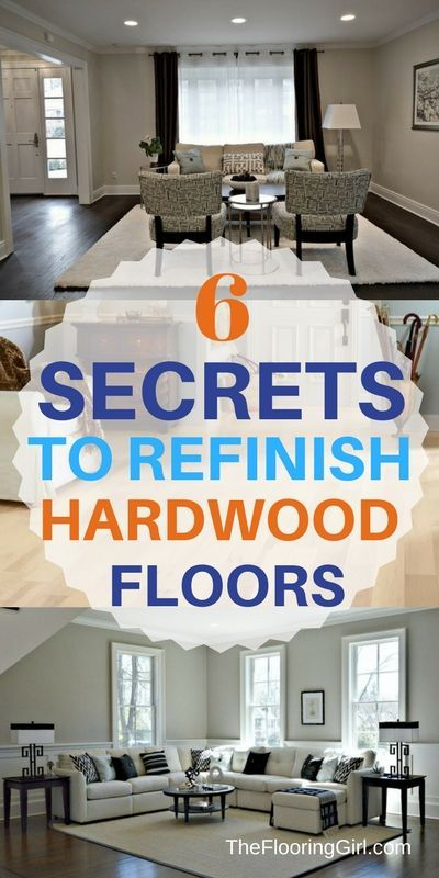 6 Secrets to refinishing hardwood floors.  Ebook.  TheFlooringGirl.com