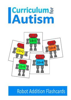 Addition flashcards, within 20, robot theme.You might also like:Addition 1-10 WorksheetsAnimal Addition SheetsAddition and Subtraction Cell Phone SumsAll the graphics used in our resources have been designed to appeal to a wide age range.As some people with autism can be overloaded by too much visual input, my resources have been designed with clear layout and plain backgrounds.