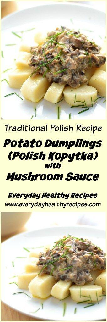 Potato Dumplings (Polish Kopytka) with Mushroom Sauce #kopytka #dumplings #potato #mushrooms #sauce #vegetarianrecipes #easyrecipe #Polishrecipe #polishfood