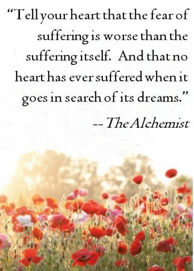 A lovely #quote about going in search of your dreams and not being fearful of failure or suffering.  #inspirationalquotes