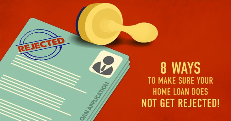 8 WAYS TO MAKE SURE YOUR HOME LOAN DOES NOT GET REJECTED  https://www.online.citibank.co.in/portal/standalone/Feb16/Credit-Cards/htm/8-Ways-Home-Loan.html