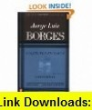 Borges A Reader A Selection from the Writings of Jorge Luis Borges (9780525483267) Jorge Luis Borges, Emir Rodriguez Monegal, Alistair Reid , ISBN-10: 0525483268  , ISBN-13: 978-0525483267 ,  , tutorials , pdf , ebook , torrent , downloads , rapidshare , filesonic , hotfile , megaupload , fileserve