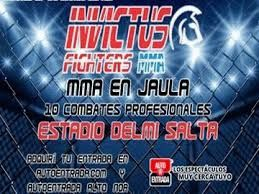 """Invictus Fighters"""" llega a Salta en su edición número XVIII.: Desde las 22 se podrá disfrutar de nueve combates de artes marciales mixtas…"""