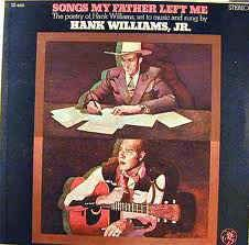 Hank Williams Jr. - Songs My Father Left Me: buy LP, Album at Discogs