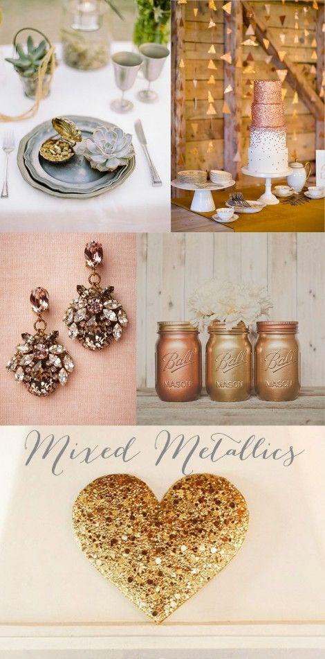 Wedding Trends 2014 mixed metallics - silver gold pewter bronze copper rose gold brass allllll lovely