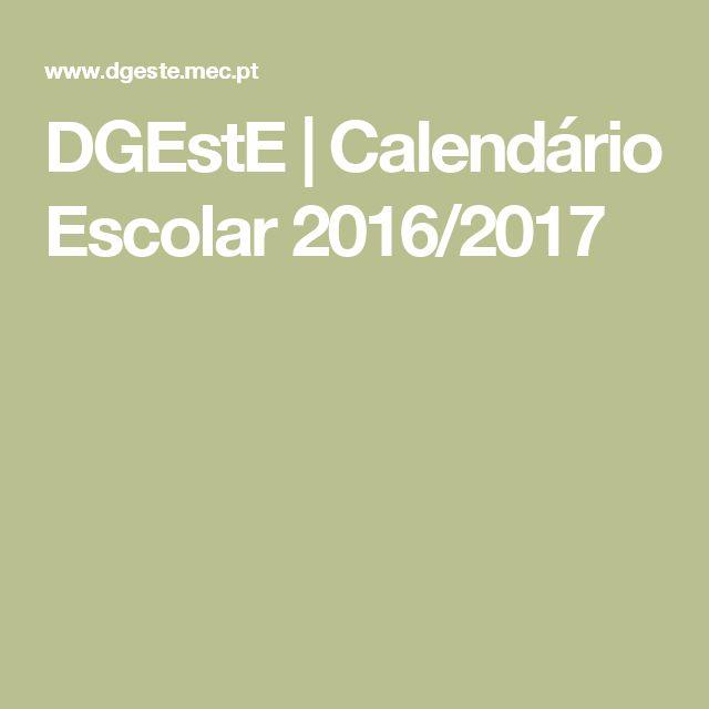 DGEstE | Calendário Escolar 2016/2017