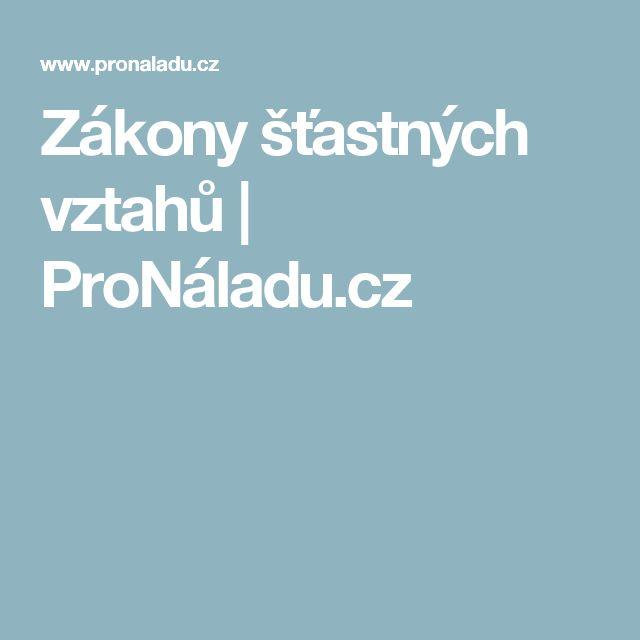 Zákony šťastných vztahů | ProNáladu.cz