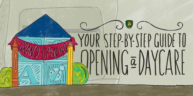 How To Open A Daycare Your Guide To Starting A Daycare Business Stepstoowningadaycare Howtostarta Opening A Daycare Starting A Daycare Daycare Business Plan
