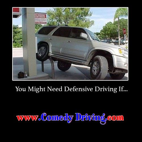 You might need Defensive Driving if… #comedy #onlinedefensivedriving #defensivedriving  #defensivedrivingtexas  #safedriving  #safedrivingtexas  #trafficschool  #trafficschooltexas #followme   http://www.comedydriving.com/