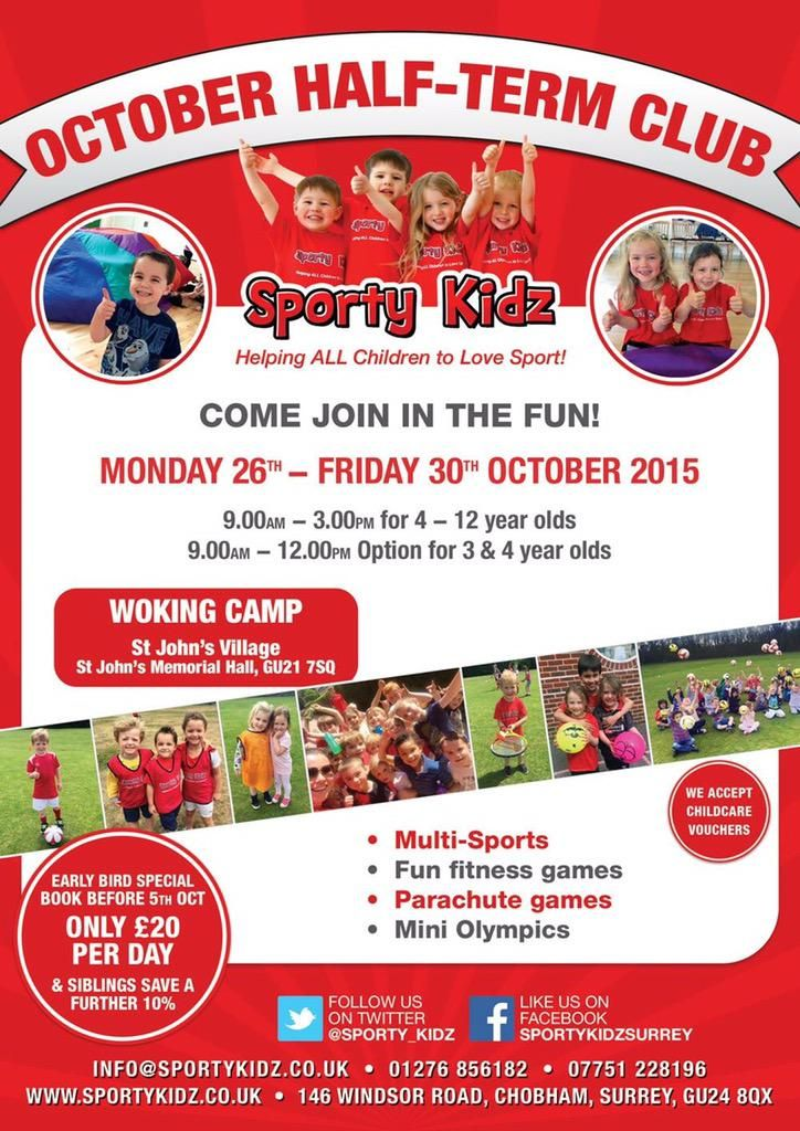 RT @Sporty_Kidz: Come join in the fun at the Sporty Kids October Half Term Holiday Club in #Woking only £20!  #kids