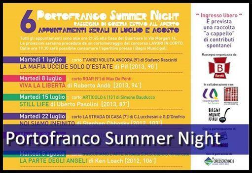 Alla Casa del Quartiere di San Salvario è tornato Portofranco Summer Night, edizione 2014, da martedì 2 luglio, con La mafia uccide solo d'estate. Ma non solo cinema d'autore, anche cortometraggi e documentari in concorso