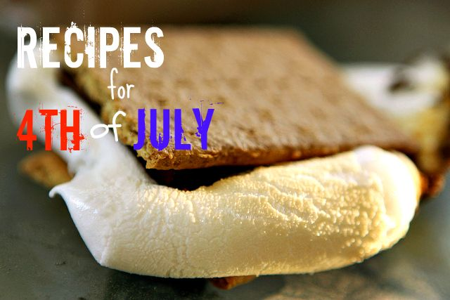 Are S'mores part of your 4th of july recipe list?  Enjoy that gooey goodness!