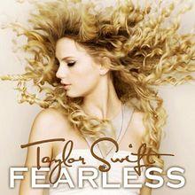 Fearless (Taylor Swift album) - Wikipedia, the free encyclopedia