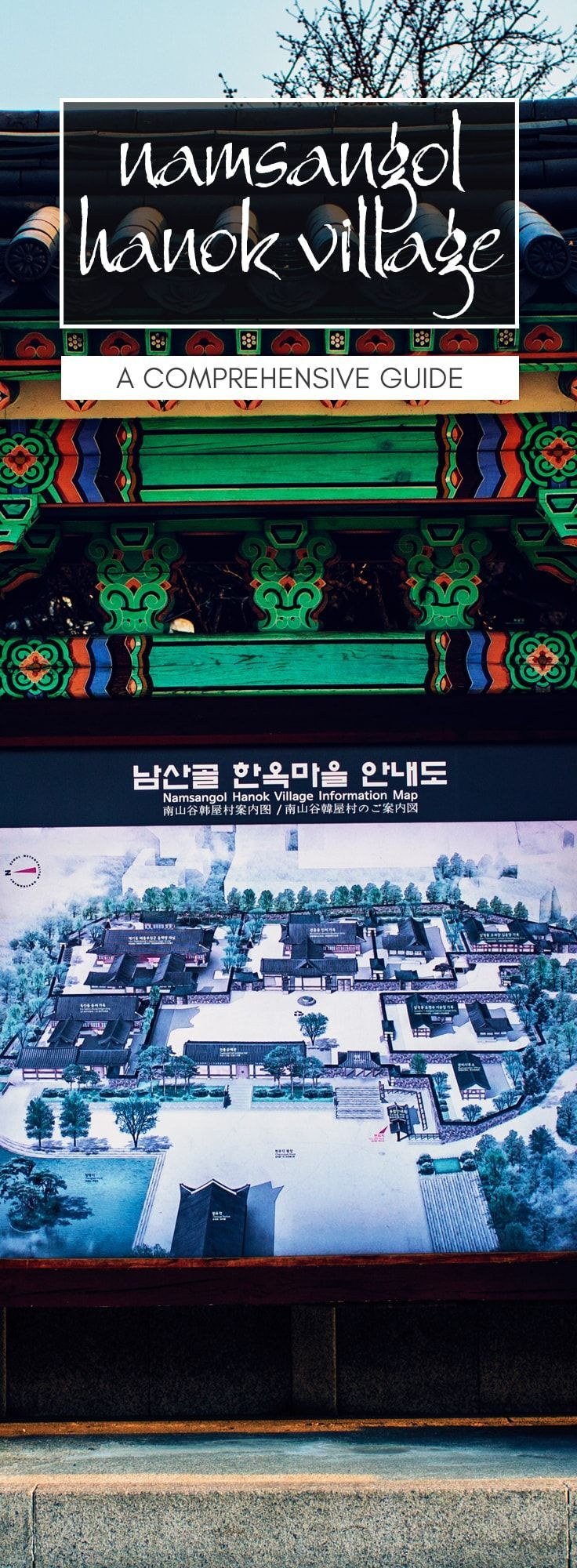 Seoul Travel Guide to Namsangol Hanok Village, a small historical village located in the heart of Seoul South Korea, near Myeongdong with a backdrop of Namsan Tower. Explore the restored hanok homes of court officials and the common folks of the Joseon er
