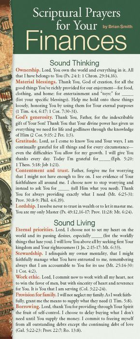 Looking for sound, Scripture-based prayers to pray in regard to your finances? This card contains personal and passionate prayers related to sound thinking, living, giving, and investing. Encourage the church to pray, help those who are new in faith develop their prayer life, and revitalize ministries with large prayer cards! Prayer card guides provide biblically based areas of prayer for specific needs or groups of people. Printed on both the front and back s...