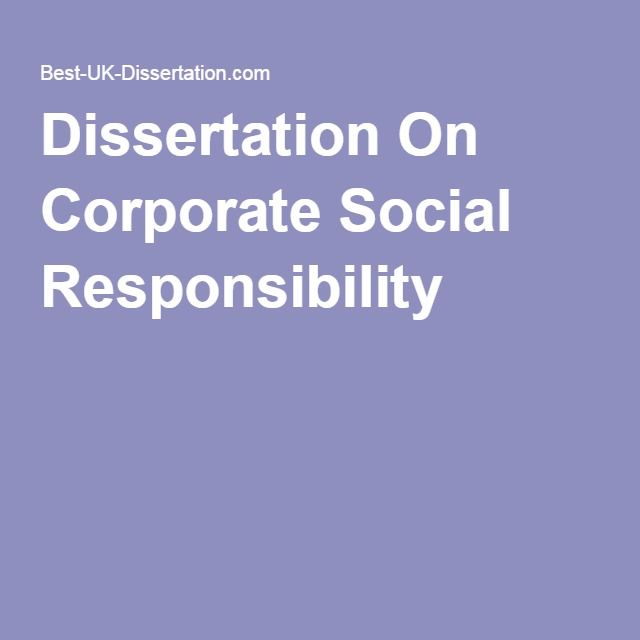 dissertation on csr Nicholas overton p05076134 ibcsr dissertation september 2009 page 1 de montfort university msc international business and corporate social responsibility (csr.