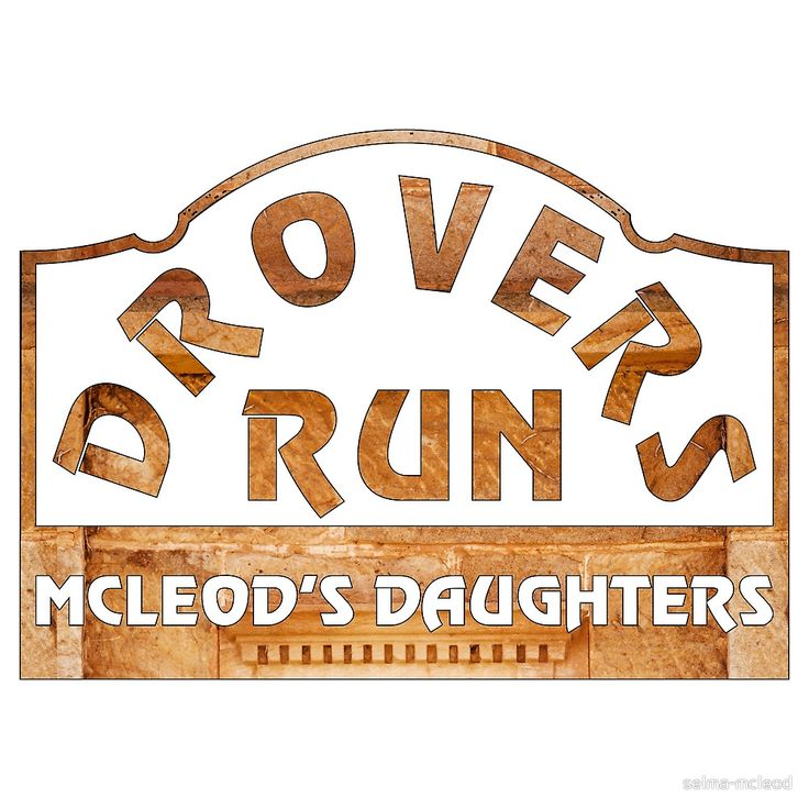 Drovers Run - McLeod's Daughters by selma-mcleod