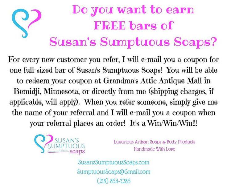 Earn free bars of Susan's Sumptuous Soaps!  SusansSumptuousSoaps.com
