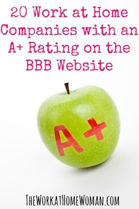 Having a hard time deciphering what's legit and what's a scam? To help take some of this uncertainty out of your job search, I've put together a list of 20 work at home companies that have an A+ rating with the Better Business Bureau. via The Work at Home Woman