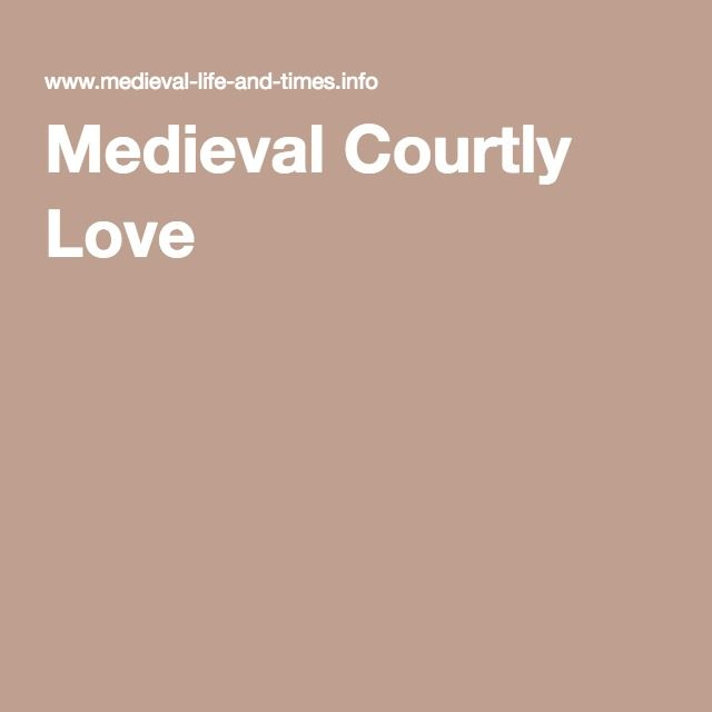 Courtly love began during medieval times in Europe.