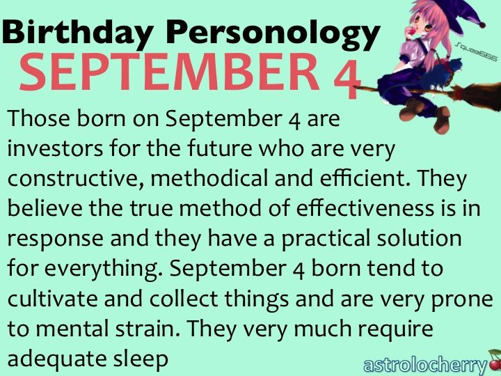 """Birthday Personology September 4 Sun: Virgo Ruling Planet: Uranus """"Possibilites are like cancer. The more I think about them, the more they multiply and theres no way to stop them. I'm out of control"""""""