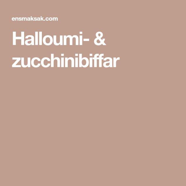 Halloumi- & zucchinibiffar