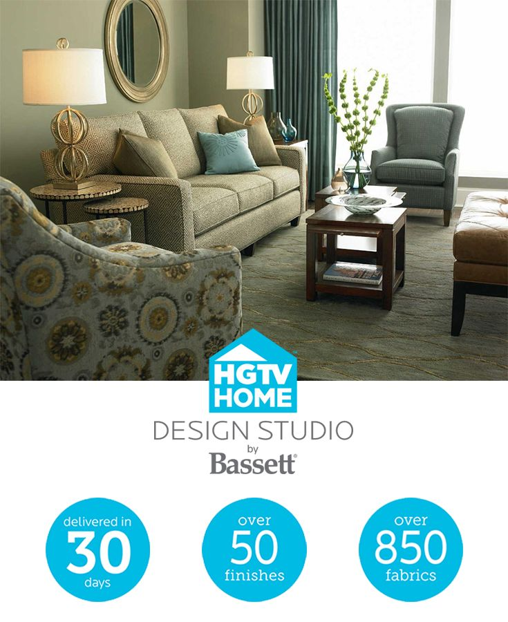 With Bassett S Custom Upholstery Furniture Program You Can Create