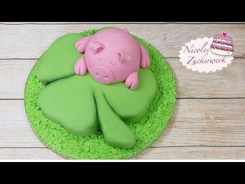 Glücksschweinchen Torte für Silvester  | Kleeblatt Torte | Tutorial von...