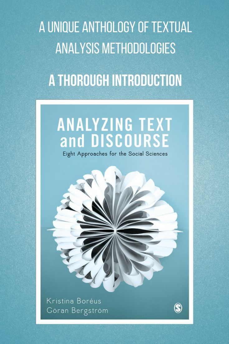 Analyzing Text and Discourse is a unique anthology of textual analysis methodologies, offering a thorough introduction to the key approaches and the tools you need to implement them.