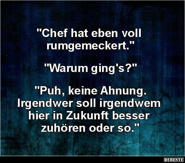 Chef Hat Eben Voll Rumgemeckert Lustige Bilder Spruche Witze