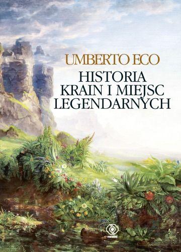 Historia krain i miejsc legendarnych :: Dom Wydawniczy REBIS