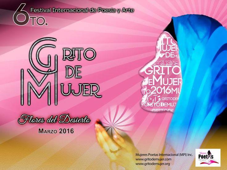Cabalgando en el viento: 6º FESTIVAL INTERNACIONAL DE POESÍA GRITO DE MUJER...