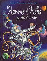 Prentenboek: Hennie de Heks in de ruimte