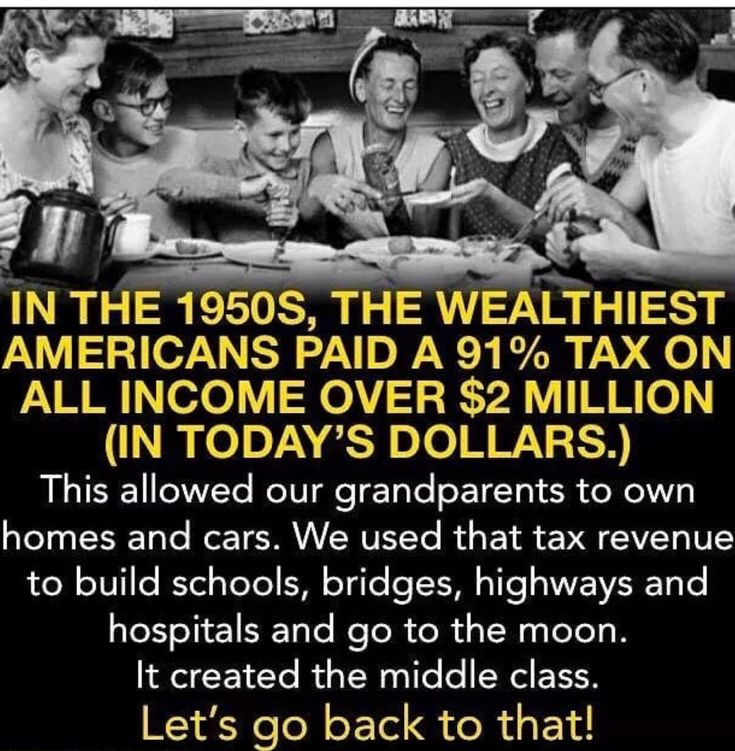 "Since tRump and his fanatics want make ""go back to the good old days"", let's go back to the 1950's when taxes were high and jobs had company provided benefits. You know before Reagan and CONservatives passed the ""trickle down screw the middle class economic policies."""