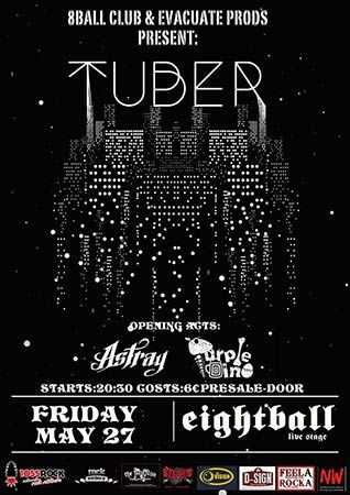 TUBER - Astray - Purple Dino ± Eightball Club, 27/05/2016 #event #rock #music