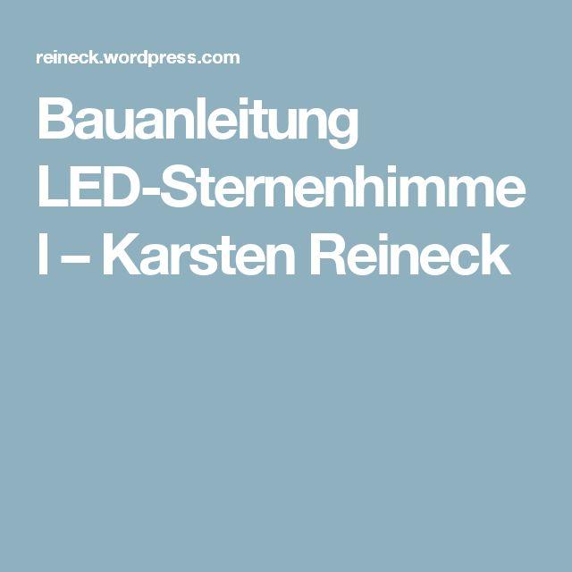 Awesome Bauanleitung LED Sternenhimmel u Karsten Reineck