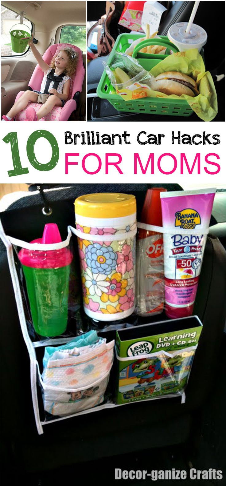 10 Brilliant Car Hacks for Moms- Great ideas to make the car ride easier for moms:)